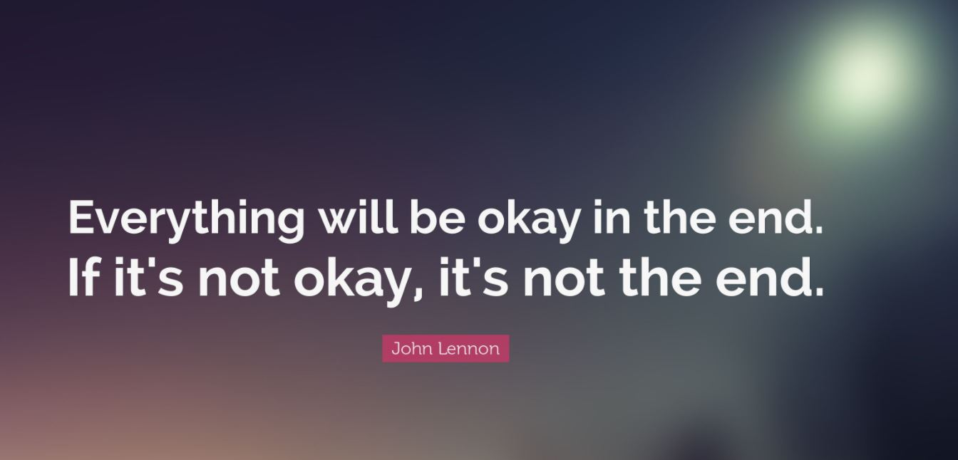 EVERYTHING WILL BE OK QUOTES TO INSPIRE YOU